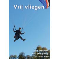 Vrij Vliegen - handboek paragliding 3e editie
